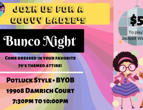 Ladies Bunco Night will be GROOVY!! – May 17